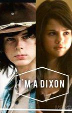 I'm a Dixon//C.G by walkingghoul