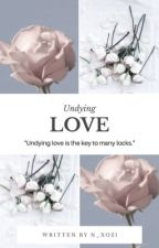 Undying Love(Restarting) by n_xo21