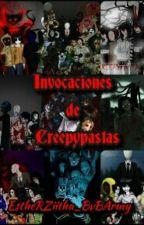 Invocaciones de Creepypastas by EstheRZiitha_BvBArmy