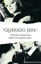 •Querido Jefe• by NenaDamariPerez