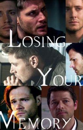 Losing Your Memory : A Dean Winchester Imagine - Wattpad