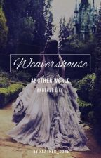Weavershouse by Heather_Dune