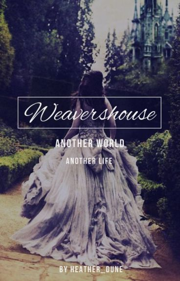Weavershouse