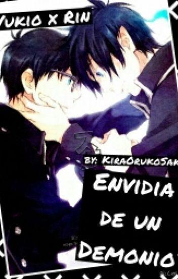 Envidia de un Demonio (Yaoi) (Rin x Yukio)