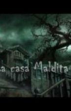 La casa maldita by carolinpao