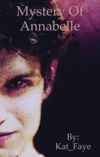 The Mystery of Annabelle [An Isaac Lahey Love Story] by Kat_Faye