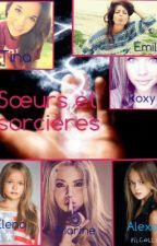 Sœurs et sorcières Tome 1 by MeganMegLove