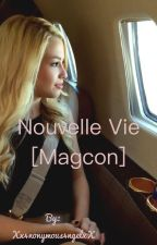 Nouvelle Vie [Magcon] by Xx4nonymous4ngelxX