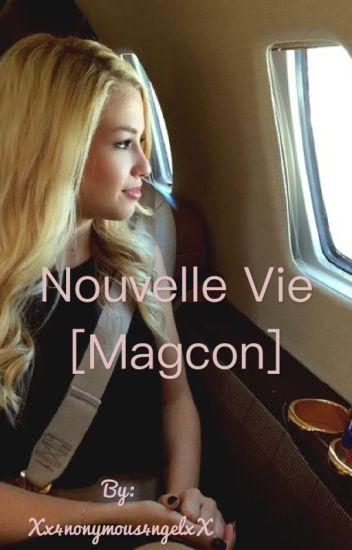Nouvelle Vie [Magcon]