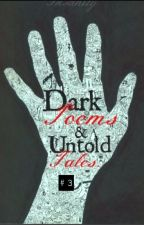 Dark Poems and Untold Tales #3 by BreakingNothing