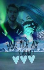 Fang mich auf (Jalina FF) (Jan x Melina) by Rewilz_Girl