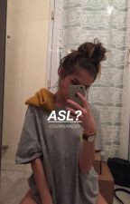 asl? | l.h by coloredhalsey