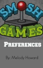Smosh Games Preferences! by MelodyHoward
