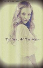 Will O' The Wisps by _xxSteal_My_Girl_xx