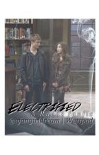 Electrified | A Rucas Fanfiction [ reediting ? ] by afangirldream