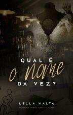 QUAL É O NOME DA VEZ? by lsmazza