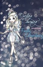 Darling Charming: Finally Extraordinary by zoeyswiftie13