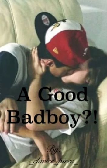 A good Badboy?!
