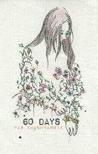 60 Days (NiallHoran) by xmashnarryx