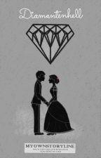Diamantenhell by myownstoryline