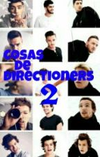 Cosas de directioners 2 by Half_a_book