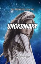 UNORDINARY (Avengers Fanfic)  by vaneunlee