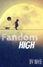 Fandom High by CrookedFantasy98