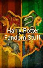 Harry Potter Fandom Stuff by Harold-the-Llama