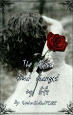 The Alpha that Changed My Life by RandomGirlOutPEACE