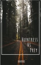The Huntress and The Hunted by bringyourimagination