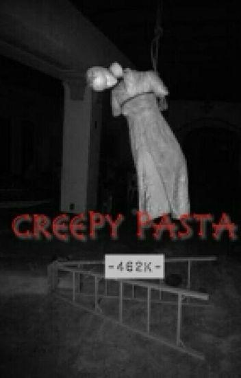 Creepy Pasta