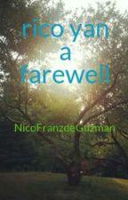 rico yan a farewell by NicoFranzdeGuzman