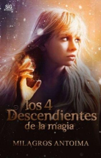 LOS 4 DESCENDIENTES DE LA MAGIA [Pausada]