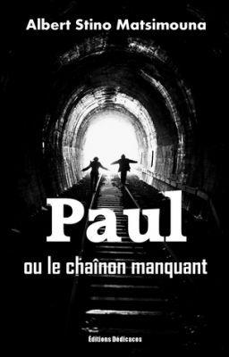 Paul, ou le chaînon manquant, par Albert Stino Matsimouna