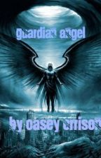 Guardian Angel   Completed by CasroCSI5