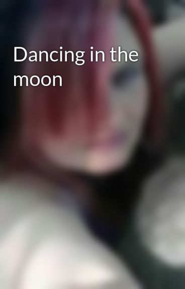 Dancing in the moon by SarahZackySynysterHa