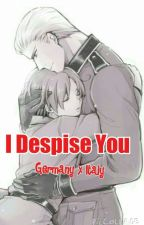 I Despise You by Admin_And_Shy_Feli