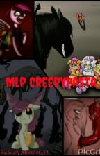 Mlp Creepypastas by Stalker_Sinner