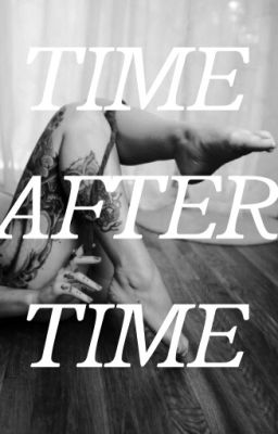 time after time(LH)book two - Wattpad