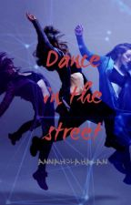 Dance in the street by AnnaHolahalan