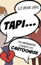 Lo Baik Sih, Tapi... [COMPLETE] by Cartoonize