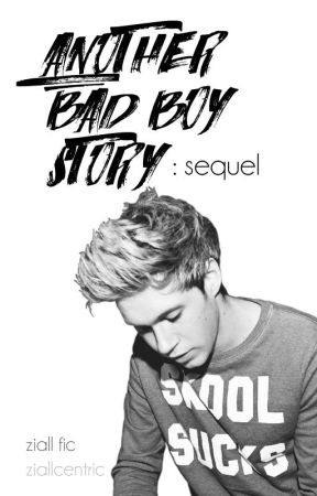 Another Bad Boy Story: the sequel *DISCONTINUED* by NeverForgetThisLove