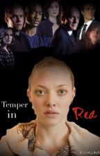Temper in Red *Editing* by HopeEG