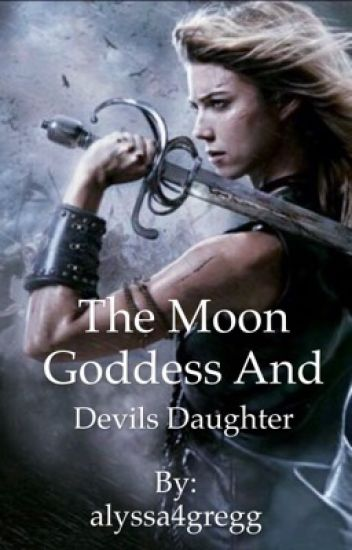 The moon goddess and Devils daughter