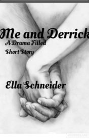 Me and Derrick.  by EllaSchneider4