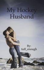 My Hockey Husband by tuff_enough