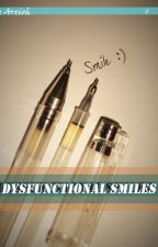 Dysfunctional Smiles by Arxioh
