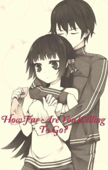How far are you willing to go (boy x girl incest)