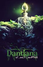 Dantiana -Harry Potter Fanfiction- by HP_and_PJ_nerd19568