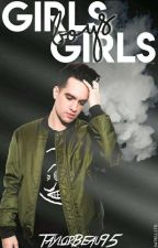 Girls - Girls - Boys ( Brendon Urie) by TaylorBeau95